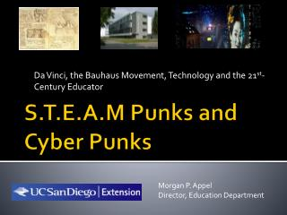 S.T.E.A.M Punks and Cyber Punks