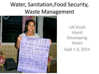 Water,  Sanitation,Food  Security, Waste Management