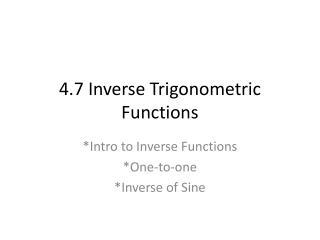 4.7 Inverse Trigonometric Functions