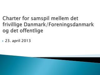Charter for  samspil mellem det frivillige Danmark / Foreningsdanmark og det offentlige