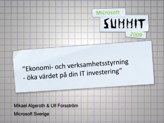"""""""Ekonomi- och verksamhetsstyrning - öka värdet på din IT investering"""""""