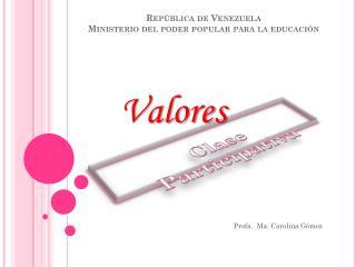 República de Venezuela Ministerio del poder popular para la  educación