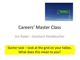 Careers' Master Class