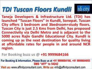tdi tuscan independent floors kundli @ 09999684166