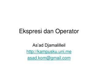 Ekspresi dan Operator
