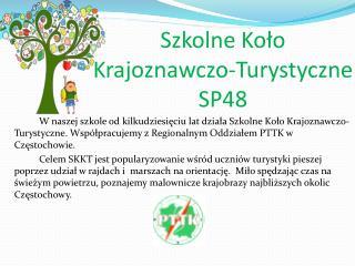 Szkolne Koło Krajoznawczo-Turystyczne SP48