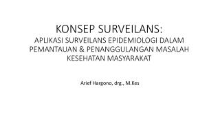 Arief Hargono,  drg .,  M.Kes