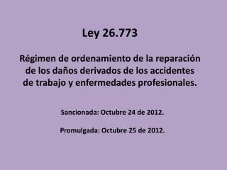 Sancionada: Octubre 24 de 2012. Promulgada: Octubre 25 de 2012.