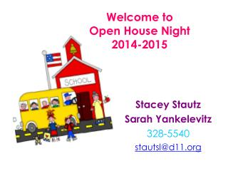 Welcome to  Open House Night  2014-2015