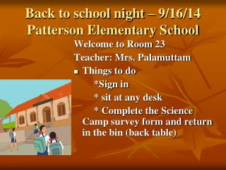 Back to school night – 9/16/14 Patterson Elementary School