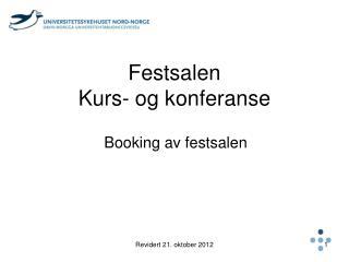 Festsalen Kurs- og konferanse