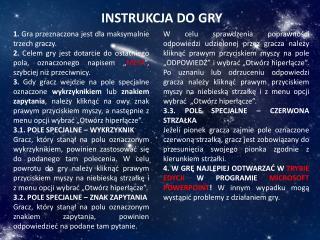 INSTRUKCJA DO GRY