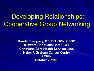 Developing Relationships: Cooperative Group Networking