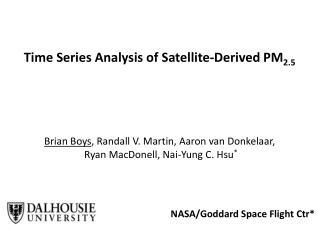 Time Series Analysis of Satellite-Derived PM 2.5