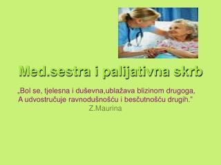 Med.sestra i palijativna skrb