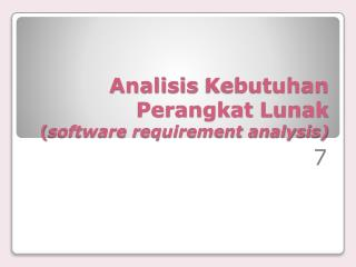 Analisis Kebutuhan Perangkat Lunak ( software requirement analysis)