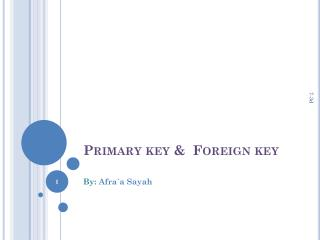 Primary key & �Foreign key�