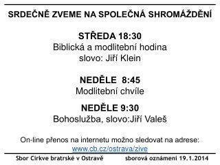 Sbor Církve bratrské v Ostravě            sborová oznámení 19.1.2014