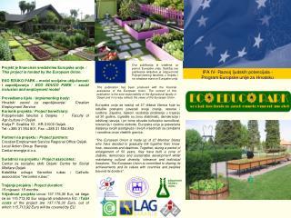 Projekt  je  financiran sredstvima Europske unije . /