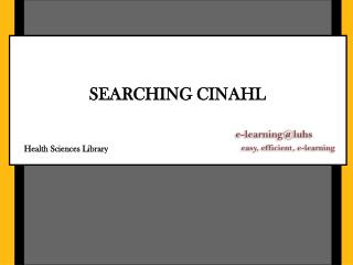 SEARCHING CINAHL