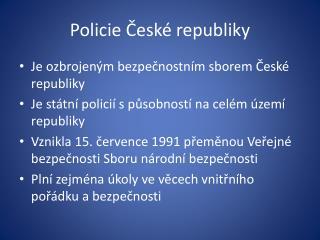 Policie ?esk� republiky
