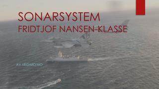 SONARSYSTEM FRIDTJOF NANSEN-KLASSE