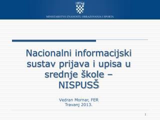 Nacionalni informacijski sustav prijava i upisa u srednje �kole � NISPUS�