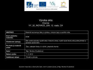 Výroba skla Chemie VY_32_INOVACE_229 ,  12.  sada,  CH