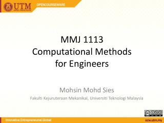 MMJ 1113 Computational Methods for Engineers