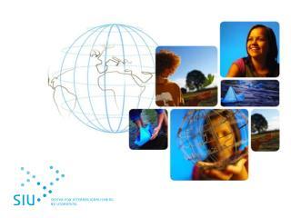SIU SIUs  rolle og ansvarsområde Toulouse, 22.03.2012 Studietur for rådgivere Vidar Pedersen