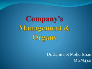 Company's  Management & Organs
