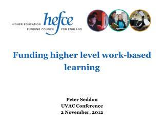 Funding higher level work-based learning