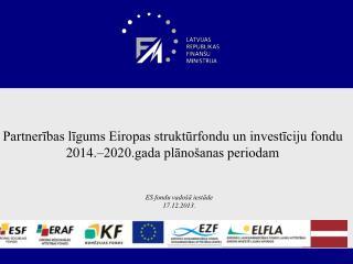 Partnerības līgums Eiropas struktūrfondu un investīciju fondu 2014.–2020.gada plānošanas periodam