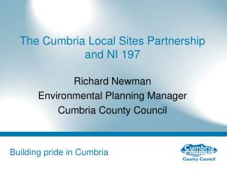 The Cumbria Local Sites Partnership and NI 197