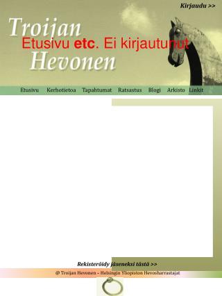 @ Troijan Hevonen – Helsingin  Y liopiston  H evosharrastajat