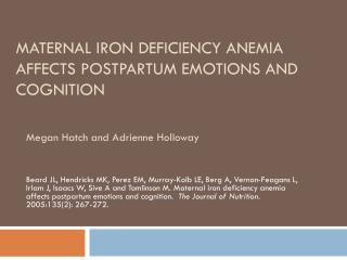 Maternal Iron Deficiency Anemia Affects Postpartum Emotions and Cognition