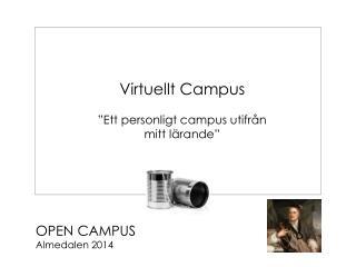 """Virtuellt Campus  """"Ett personligt campus utifrån mitt lärande"""""""