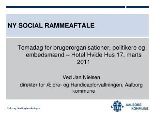 Ny Social rammeaftale