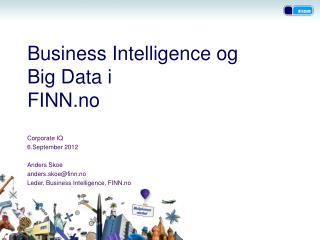 Business  Intelligence  og  Big Data i  FINN.no