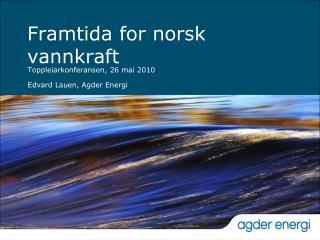 Framtida for norsk vannkraft
