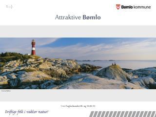 Attraktive  Bømlo