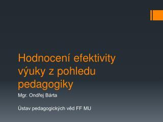 Hodnocení efektivity výuky z pohledu pedagogiky
