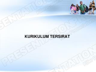 KURIKULUM TERSIRAT