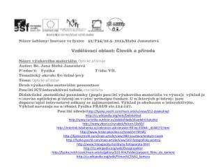 Název šablony: Inovace ve fyzice  52/F35/20.5. 2013,Slabá Janoutová