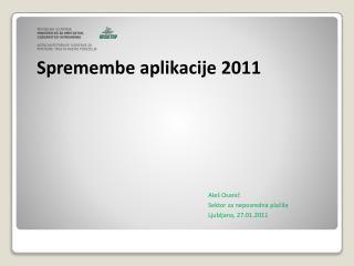 Spremembe aplikacije 2011