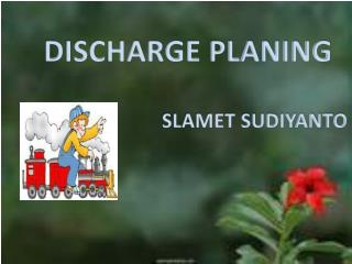 DISCHARGE PLANING