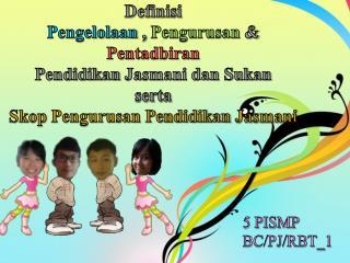 5 PISMP  BC/PJ/RBT_1