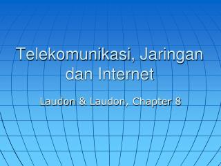 Telekomunikasi , Jaringan  dan Internet