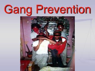 Gang Prevention