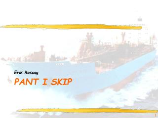 Pant i skip